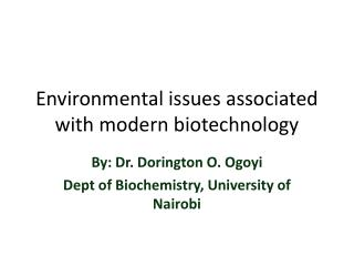 Environmental issues associated with modern biotechnology