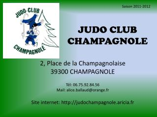 JUDO CLUB CHAMPAGNOLE