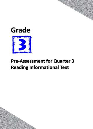Pre-Assessment for Quarter 3 Reading Informational Text
