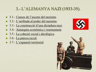 3.- L'ALEMANYA NAZI (1933-39).