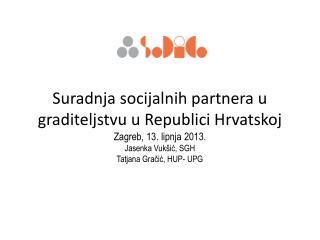 Hrvatska udruga poslodavaca- Udruga poslodavaca graditeljstva