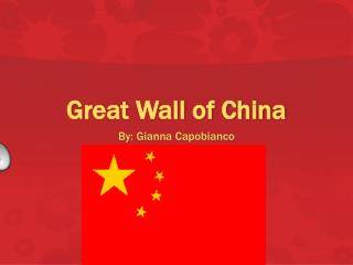 G reat Wall of China