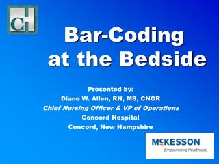 Bar-Coding  at the Bedside