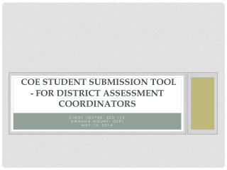 COE Student Submission Tool - for District Assessment Coordinators