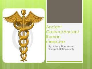 Ancient Greece/Ancient Roman medicine