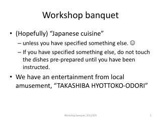 Workshop banquet