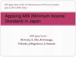 Applying MIS (Minimum Income Standard) in Japan