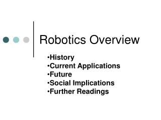 Robotics Overview History Current Applications