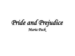Pride and Prejudice Maria Pack