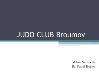 JUDO CLUB Broumov