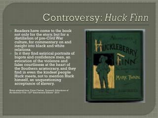 Controversy:  Huck Finn