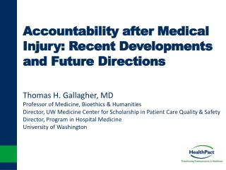 Accountability after Medical Injury: Recent Developments and Future Directions