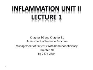 Inflammation  Unit  II Lecture 1