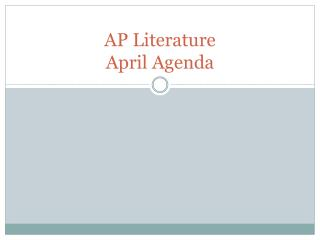 AP Literature  April Agenda