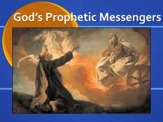 God�s Prophetic Messengers