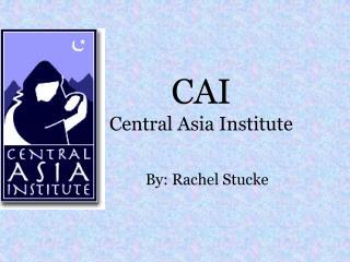 CAI Central Asia Institute