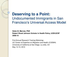 Deserving to a Point: Undocumented Immigrants in San Francisco's Universal Access Model