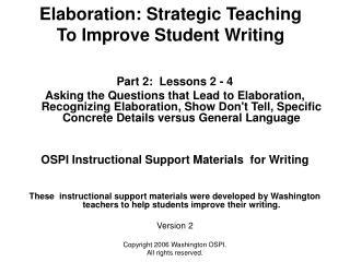 Elaboration: Strategic Teaching To Improve Student Writing