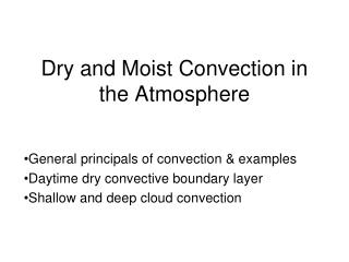 Dry and Moist Convection in the Atmosphere