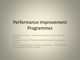 Performance Improvement Programmes