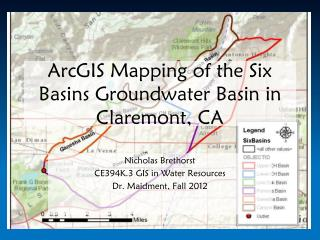 ArcGIS  Mapping of the Six Basins  Groundwater Basin  in Claremont, CA