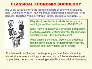 CLASSICAL ECONOMIC SOCIOLOGY