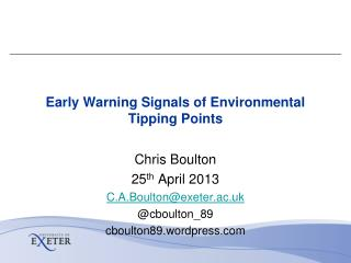 Early Warning Signals of Environmental Tipping Points