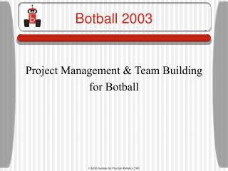 Project Management and Team Building