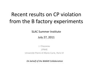 Recent results  on CP violation  from  the B  factory experiments
