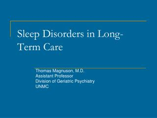 Sleep Disorders in Long-Term Care