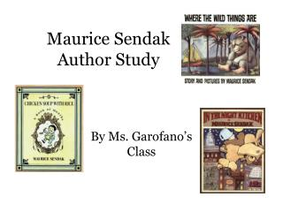Maurice Sendak   Author Study
