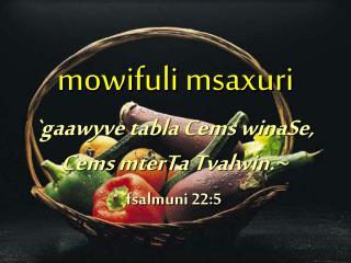 mowifuli msaxuri
