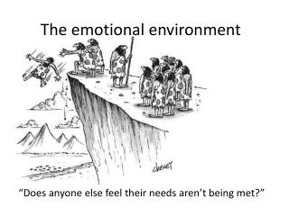 The emotional environment
