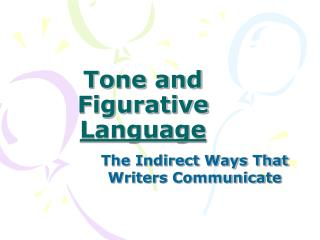 Tone and  Figurative  Language