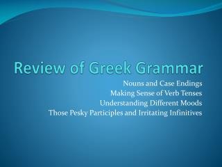 Review of Greek Grammar