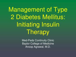 Management of Type 2 Diabetes Mellitus: Initiating Insulin Therapy
