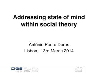 Addressing state of mind within social theory