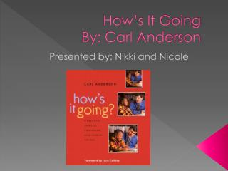 How's It Going  By: Carl Anderson