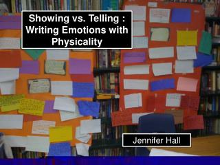 Showing vs. Telling : Writing Emotions with Physicality