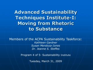 Advanced Sustainability Techniques Institute-I: Moving from Rhetoric  to Substance