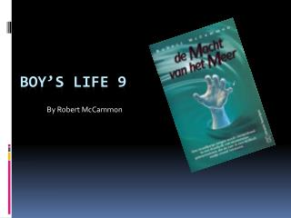 Boy's Life 9