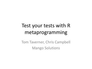 Test your tests with R  metaprogramming