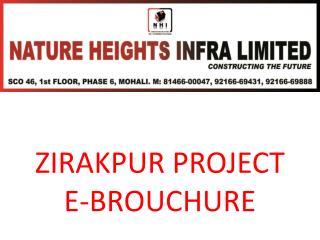 ZIRAKPUR PROJECT E-BROUCHURE