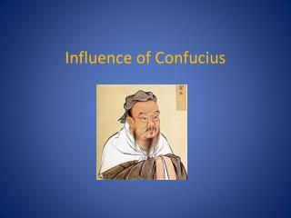 Influence of Confucius