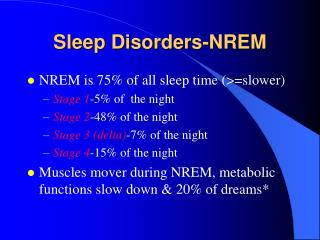 Sleep Disorders-NREM