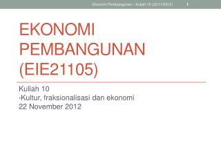 Ekonomi Pembangunan (EIE21105)