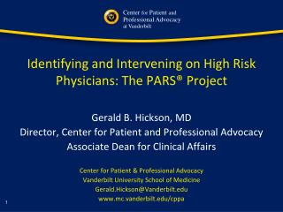 Identifying and Intervening on High Risk Physicians: The PARS� Project