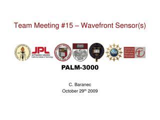 Team Meeting #15 � Wavefront Sensor(s)