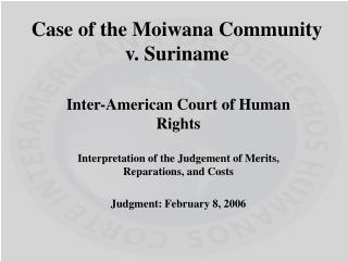 Case of the  Moiwana  Community v. Suriname
