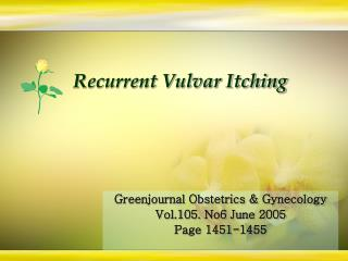 Recurrent Vulvar Itching
